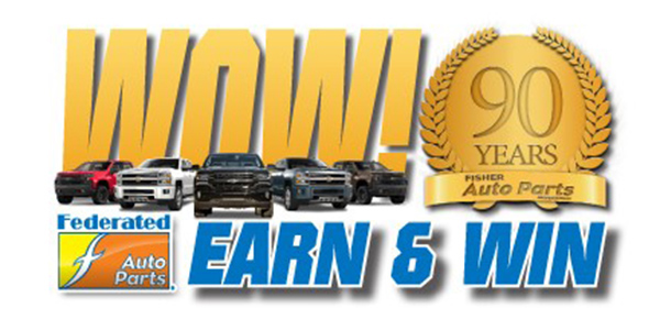 Fisher Auto Parts >> Fisher Auto Parts Wow Earn And Win Promotion